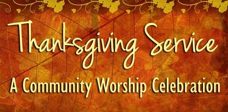 Thanksgiving Service A Community Worship Celebration